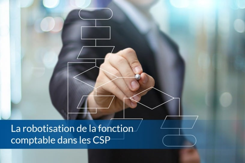 La robotisation de la fonction comptable dans les CSP