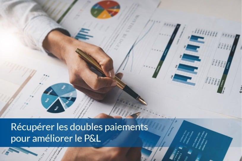 Récupérer les doubles paiements pour améliorer le P&L - ABBD