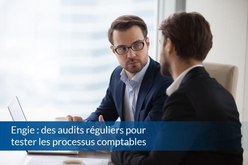 Engie : des audits réguliers pour tester les processus comptables - ABBD