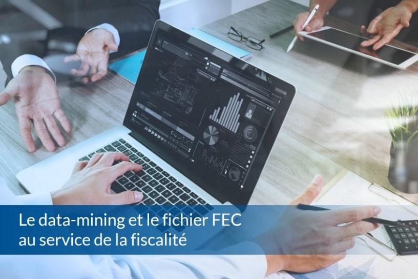 Le data-mining et le fichier FEC au service de la fiscalité