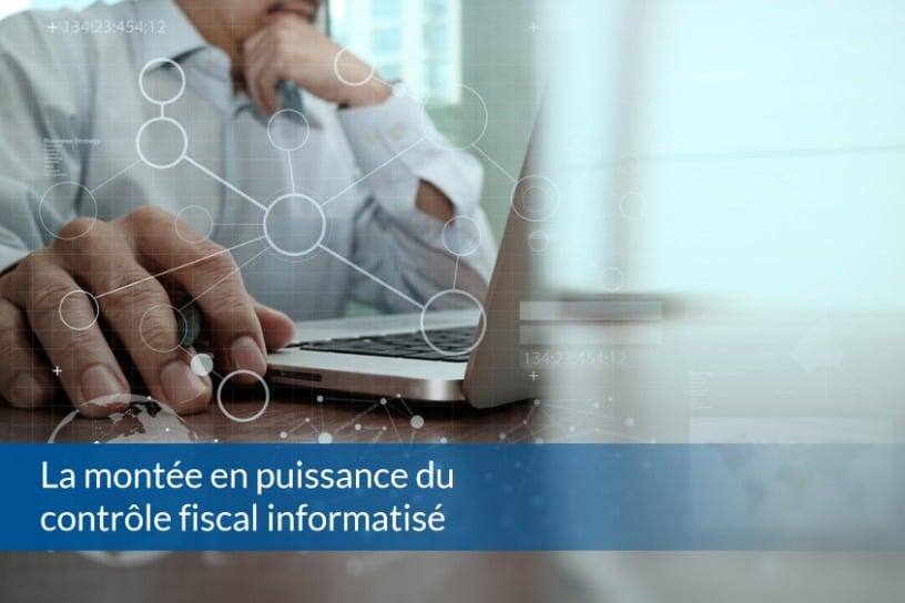 BP013 - La montée en puissance du contrôle fiscal informatisé