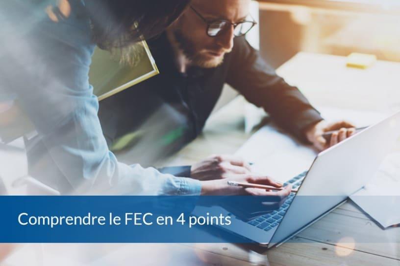 Comprendre le FEC en 4 points