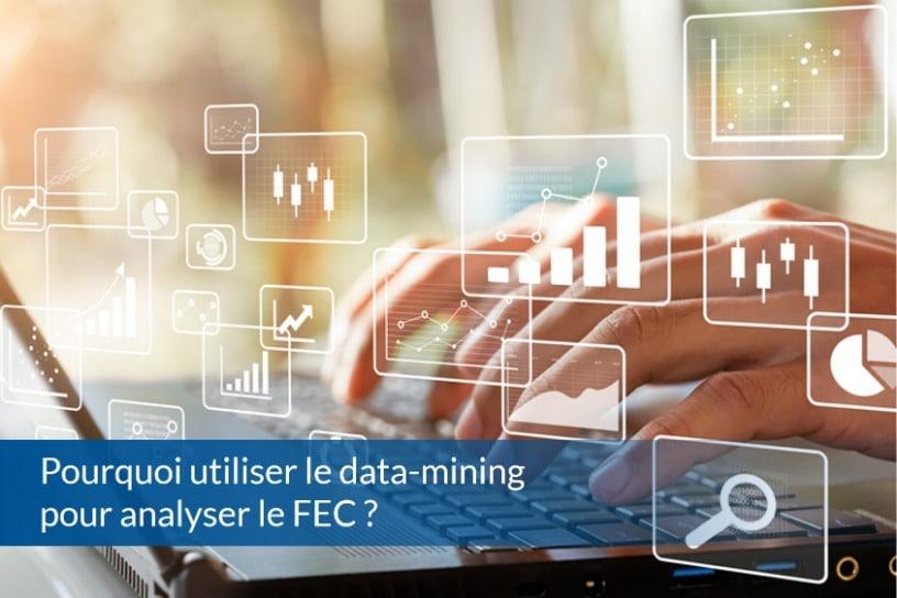 Pourquoi utiliser le data-mining pour analyser le FEC