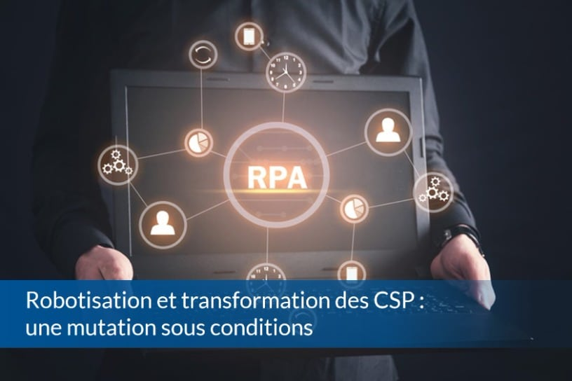 Robotisation et transformation des CSP une mutation sous conditions - ABBD