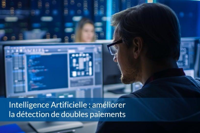 Intelligence artificielle : améliorer la détection de doubles paiements - ABBD
