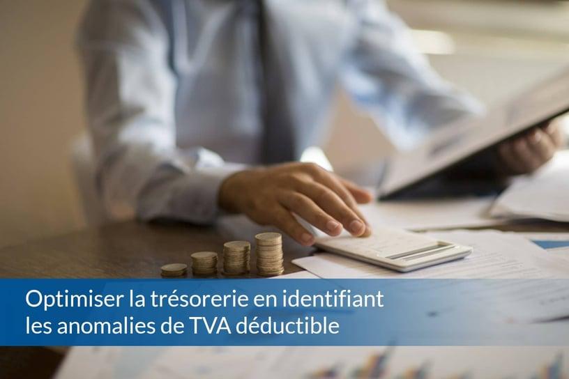 Optimiser la trésorerie en identifiant les anomalies de TVA déductible - ABBD