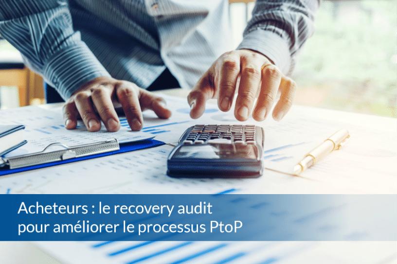 BP017 - Acheteurs optez pour le recovery audit